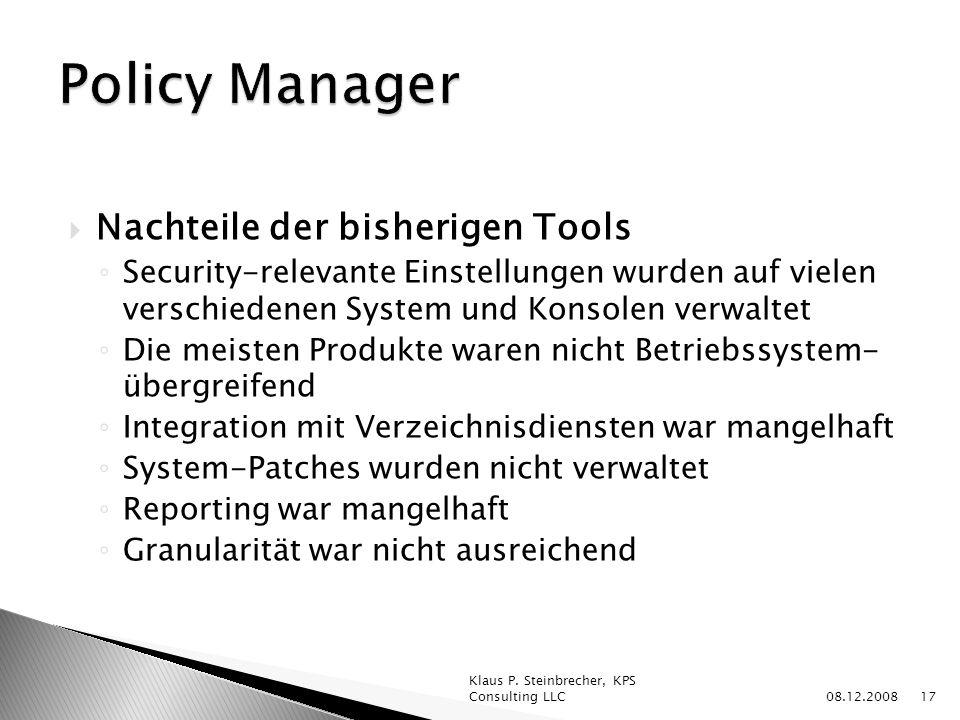 Policy Manager Nachteile der bisherigen Tools
