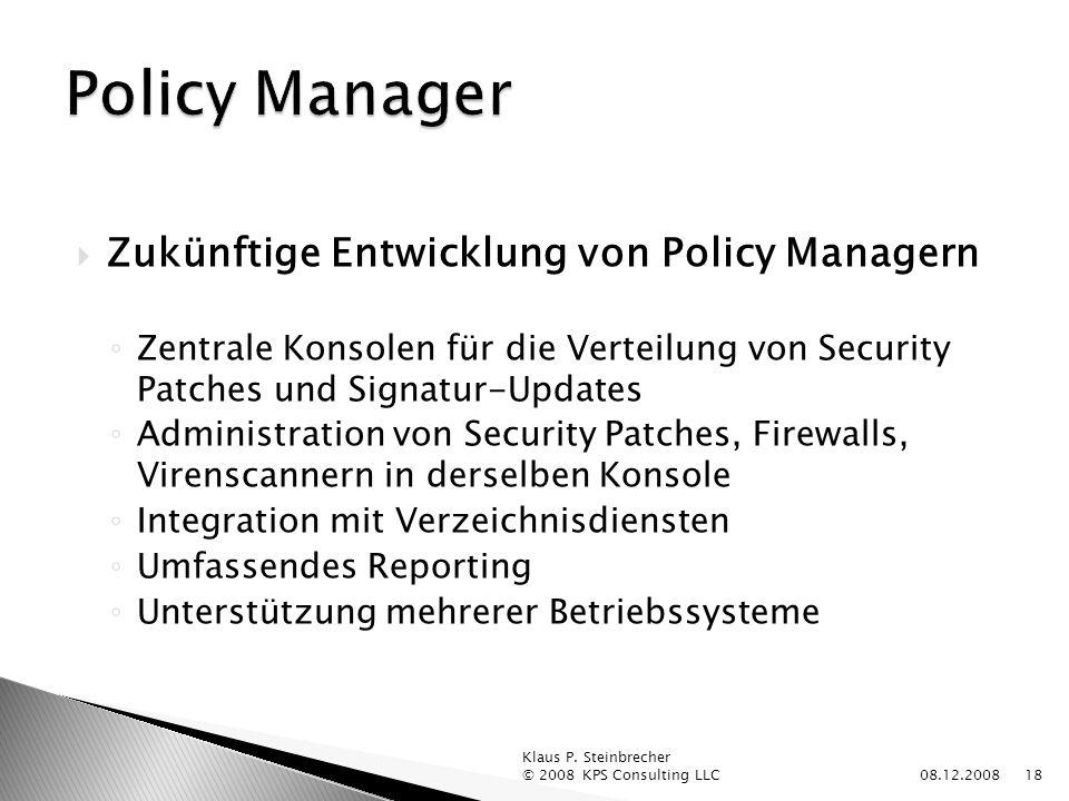 Policy Manager Zukünftige Entwicklung von Policy Managern