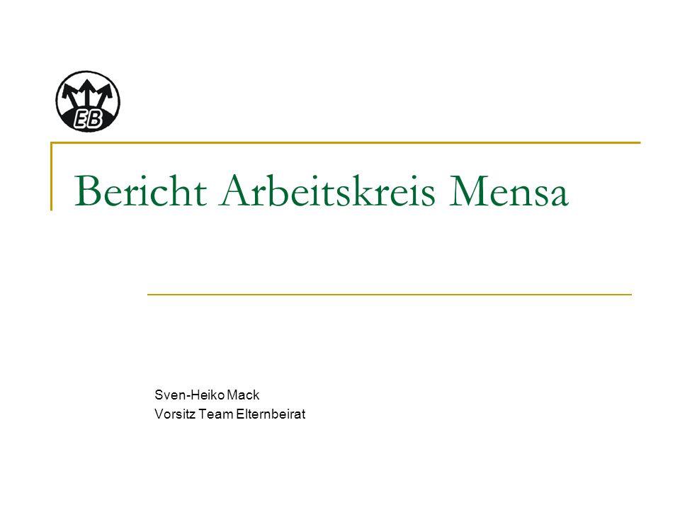 Bericht Arbeitskreis Mensa