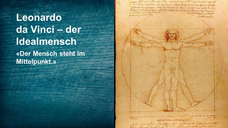 da Vinci – der Idealmensch