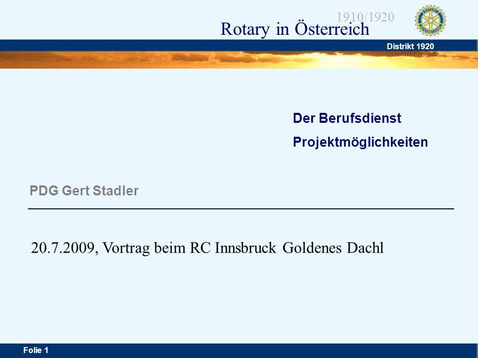20.7.2009, Vortrag beim RC Innsbruck Goldenes Dachl