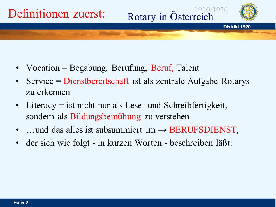 Definitionen zuerst: Vocation = Begabung, Berufung, Beruf, Talent