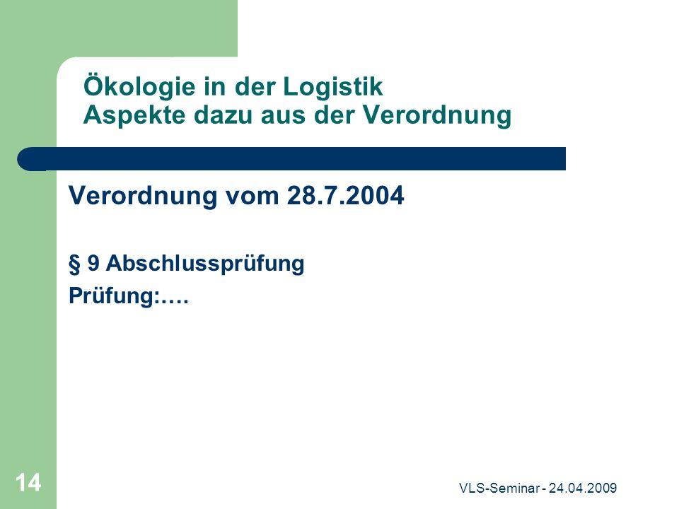 Ökologie in der Logistik Aspekte dazu aus der Verordnung