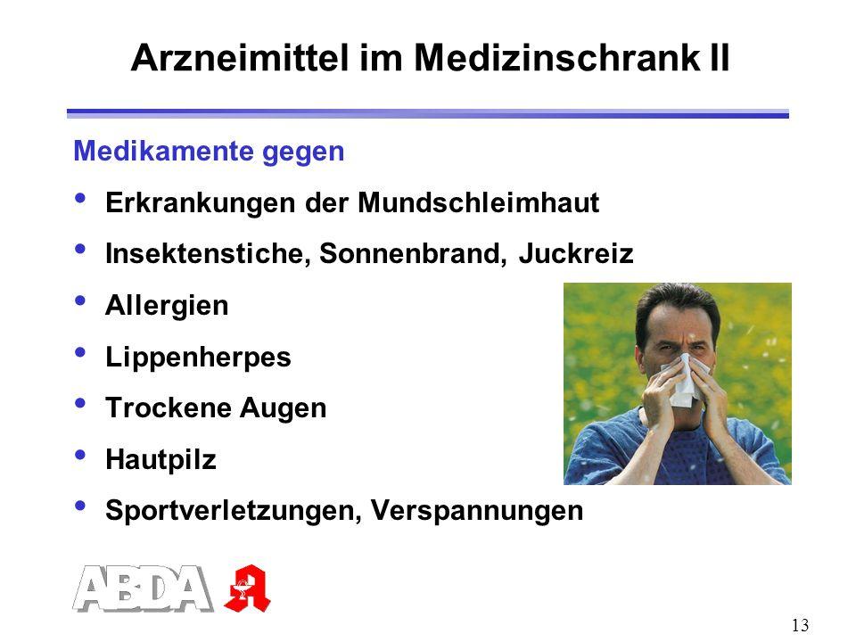 Arzneimittel im Medizinschrank II