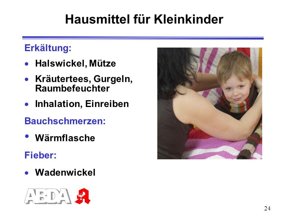 Hausmittel für Kleinkinder