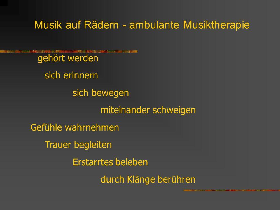 Musik auf Rädern - ambulante Musiktherapie