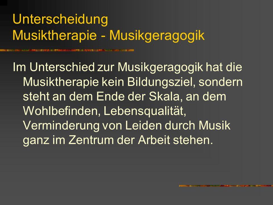 Unterscheidung Musiktherapie - Musikgeragogik