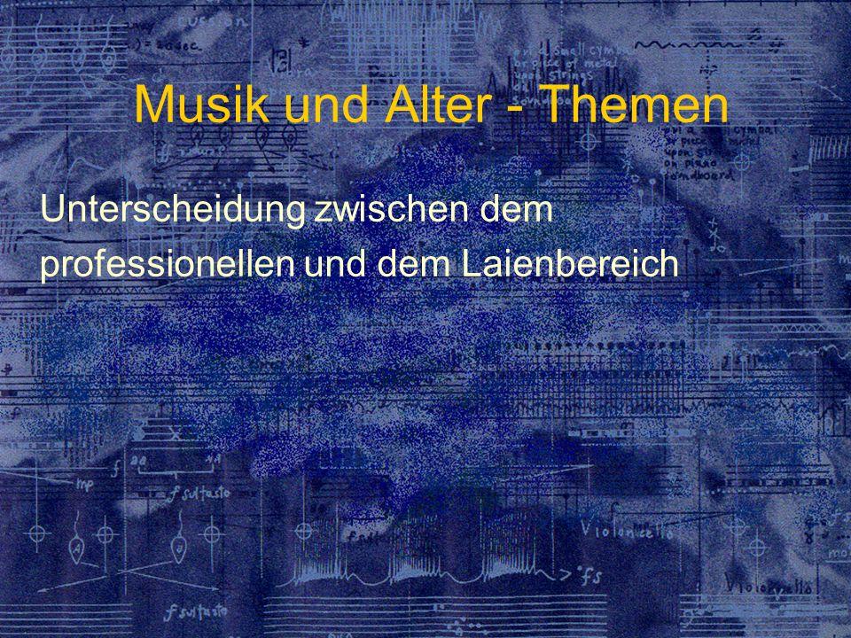 Musik und Alter - Themen