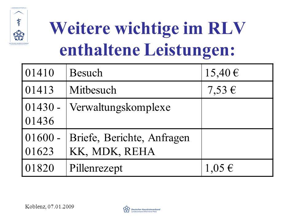 Weitere wichtige im RLV enthaltene Leistungen:
