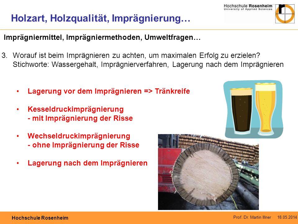 Holzart, Holzqualität, Imprägnierung…
