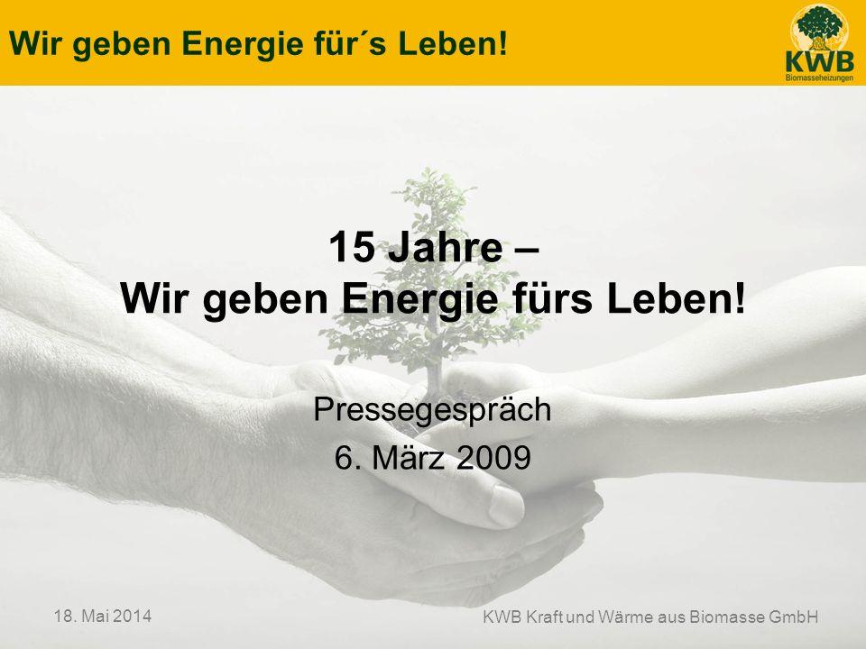 15 Jahre – Wir geben Energie fürs Leben!