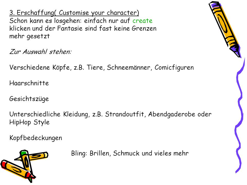 3. Erschaffung( Customise your character)