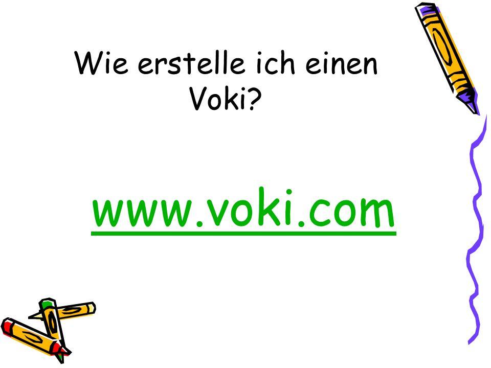 Wie erstelle ich einen Voki