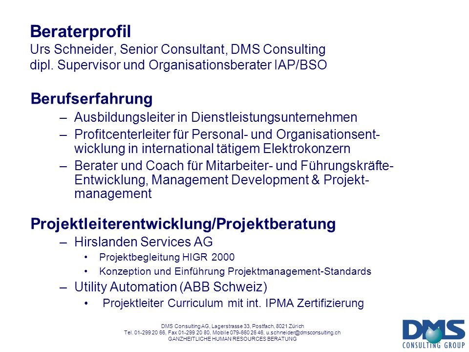 Beraterprofil Urs Schneider, Senior Consultant, DMS Consulting dipl
