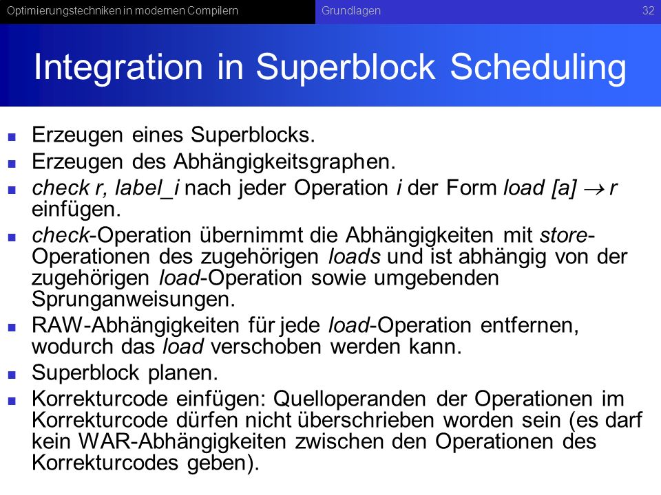 Integration in Superblock Scheduling