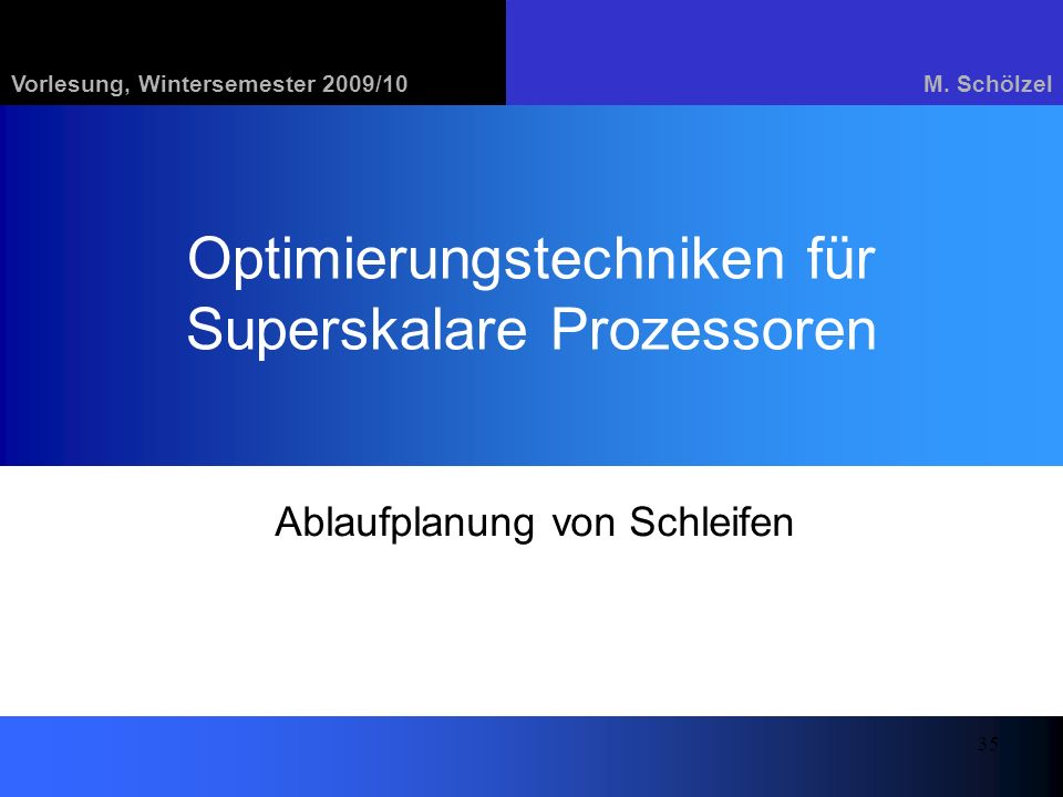 Optimierungstechniken für Superskalare Prozessoren