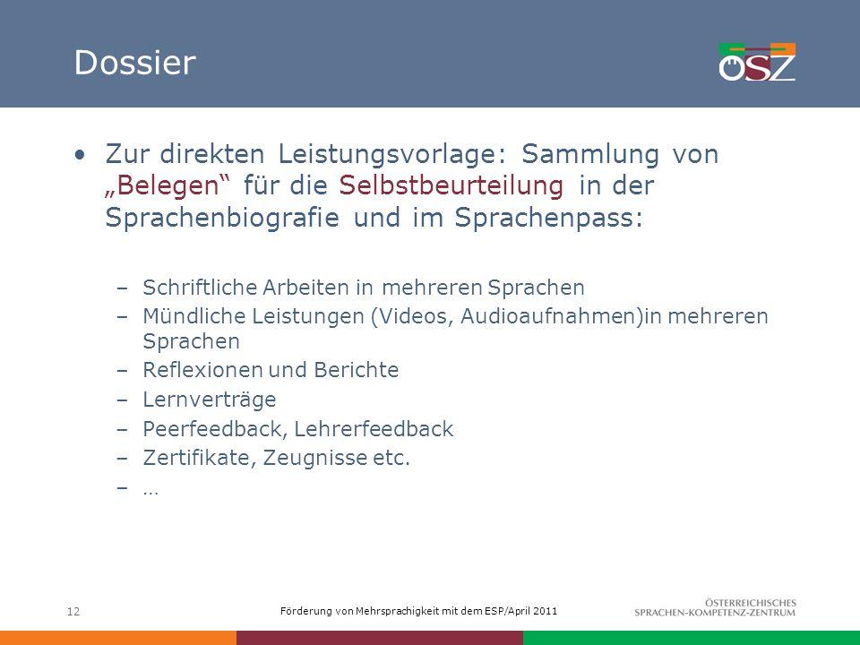 """Dossier Zur direkten Leistungsvorlage: Sammlung von """"Belegen für die Selbstbeurteilung in der Sprachenbiografie und im Sprachenpass:"""