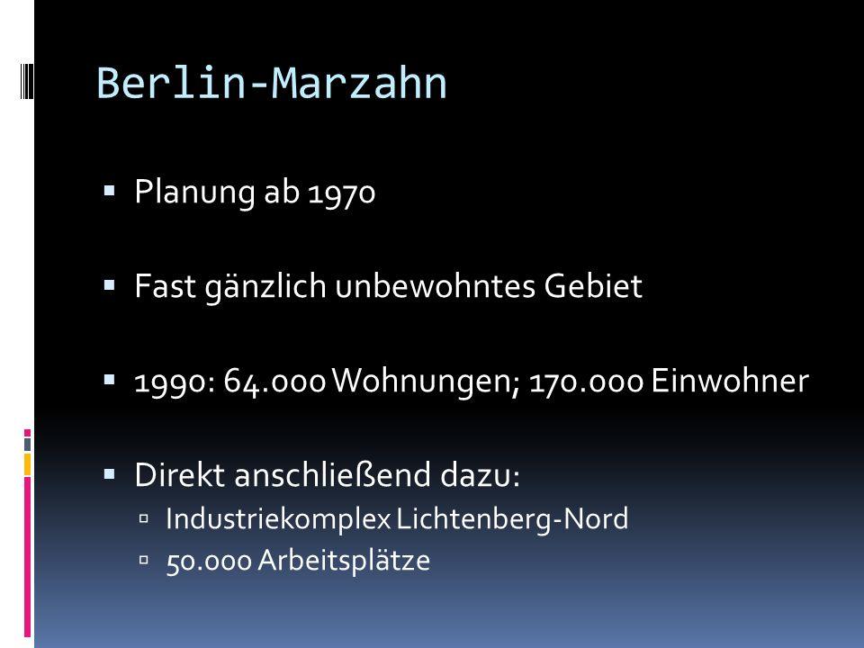 Berlin-Marzahn Planung ab 1970 Fast gänzlich unbewohntes Gebiet