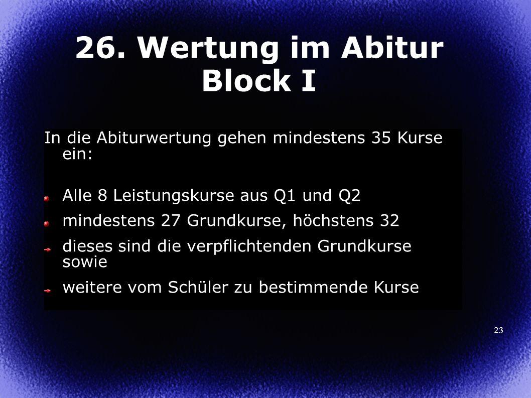 26. Wertung im Abitur Block I