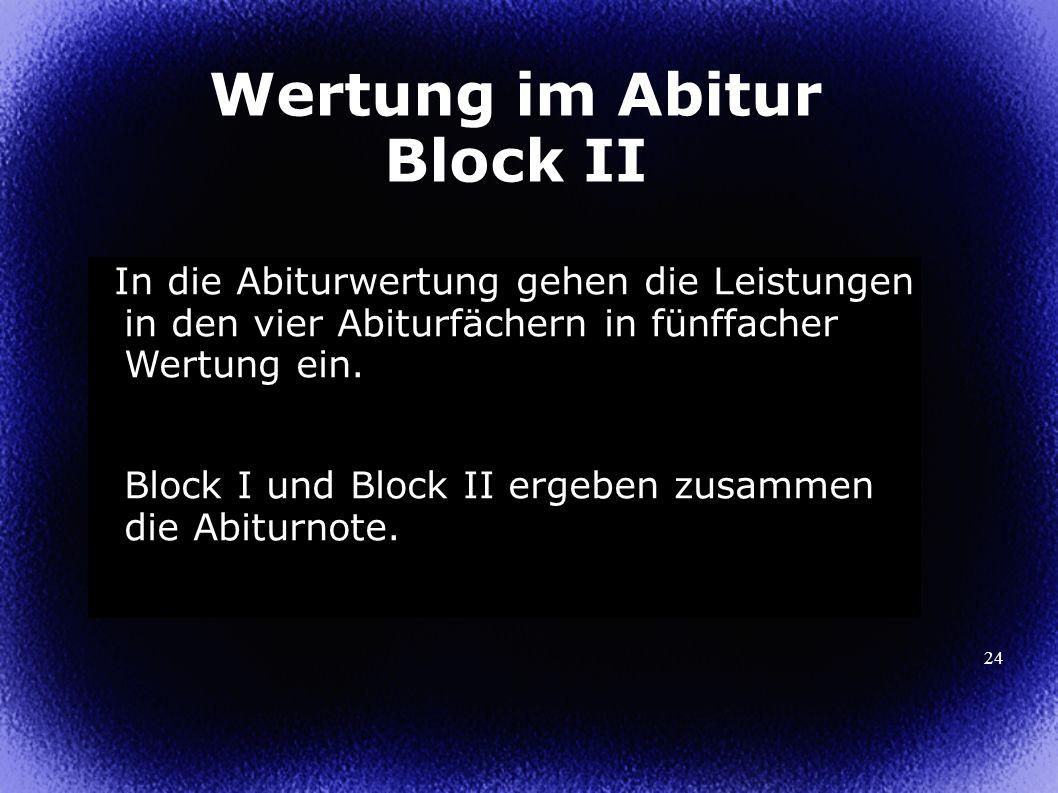 Wertung im Abitur Block II