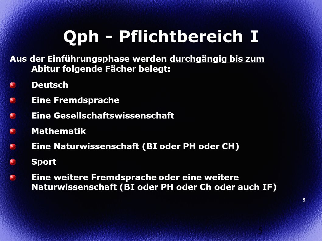 Qph - Pflichtbereich I Aus der Einführungsphase werden durchgängig bis zum Abitur folgende Fächer belegt: