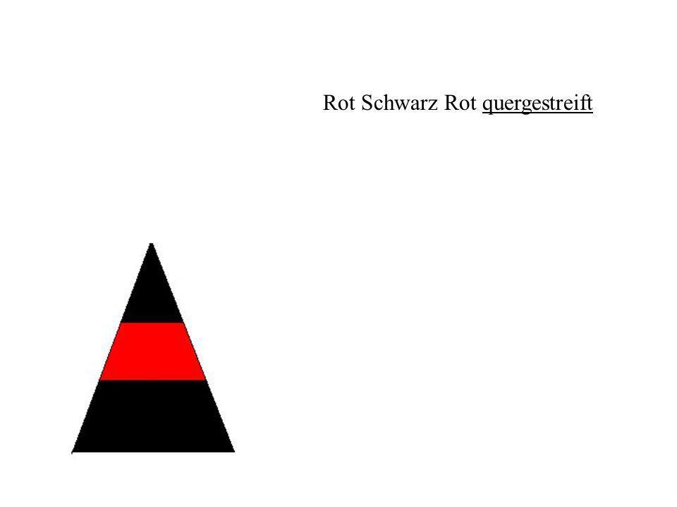 Rot Schwarz Rot quergestreift