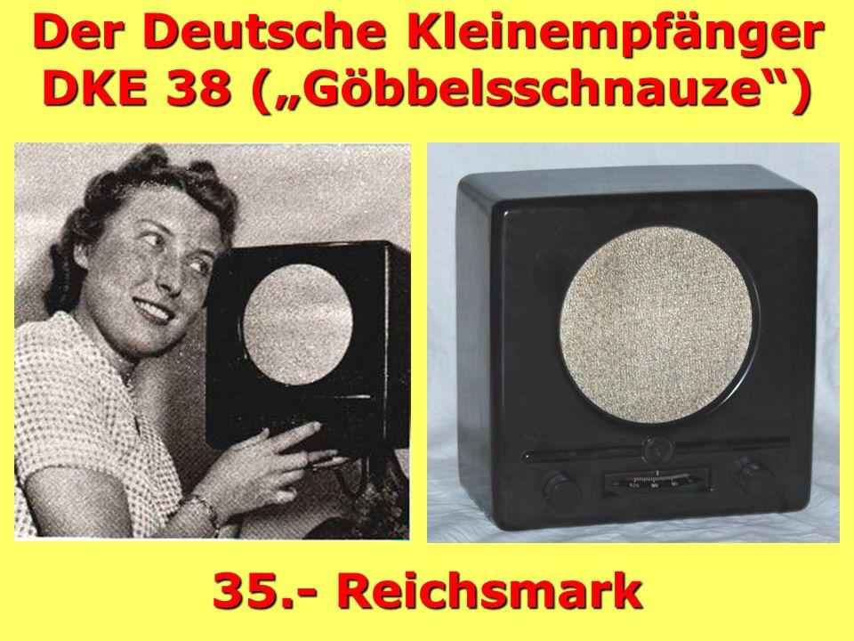 """Der Deutsche Kleinempfänger DKE 38 (""""Göbbelsschnauze )"""