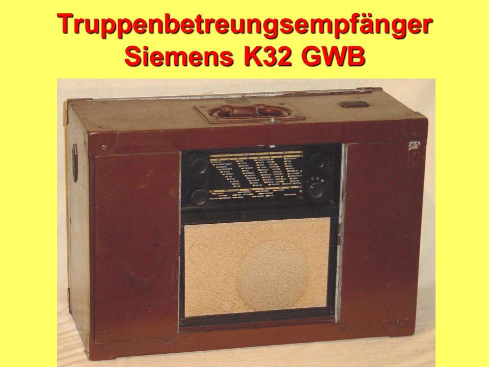 Truppenbetreungsempfänger Siemens K32 GWB