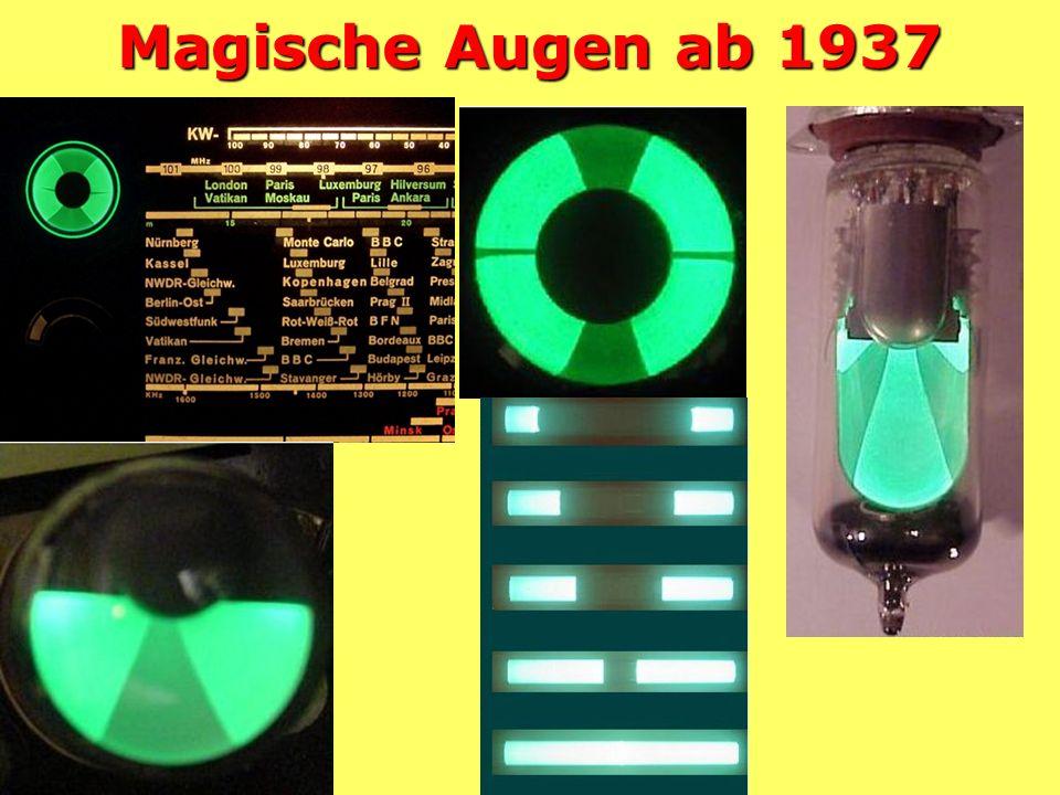 Magische Augen ab 1937