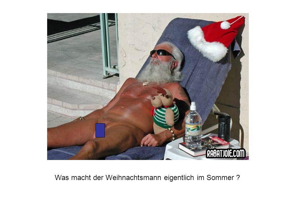 Was macht der Weihnachtsmann eigentlich im Sommer