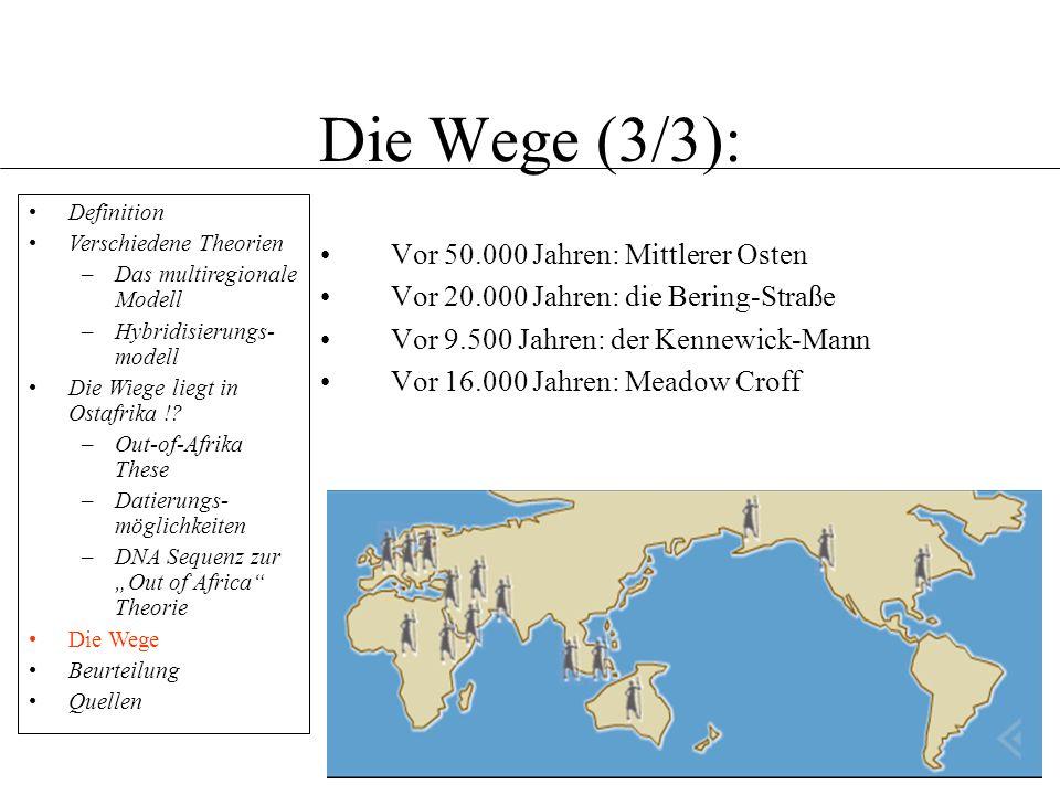 Die Wege (3/3): Vor 50.000 Jahren: Mittlerer Osten