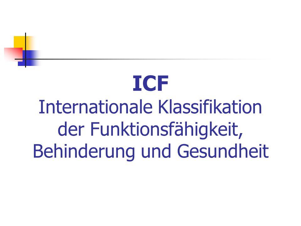 ICF Internationale Klassifikation der Funktionsfähigkeit, Behinderung und Gesundheit