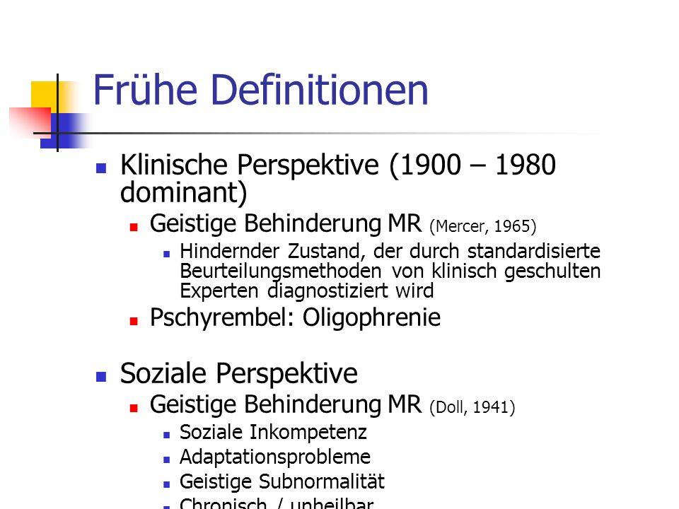 Frühe Definitionen Klinische Perspektive (1900 – 1980 dominant)