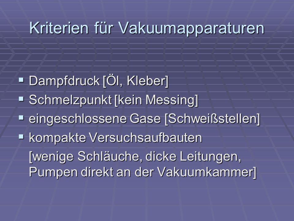 Kriterien für Vakuumapparaturen