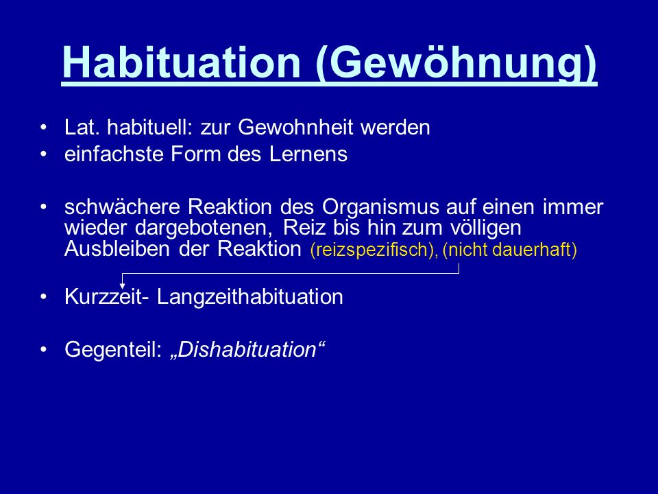 Habituation (Gewöhnung)