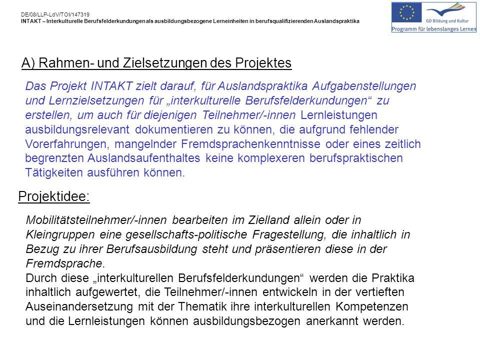 A) Rahmen- und Zielsetzungen des Projektes