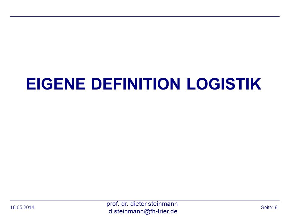 Eigene Definition Logistik