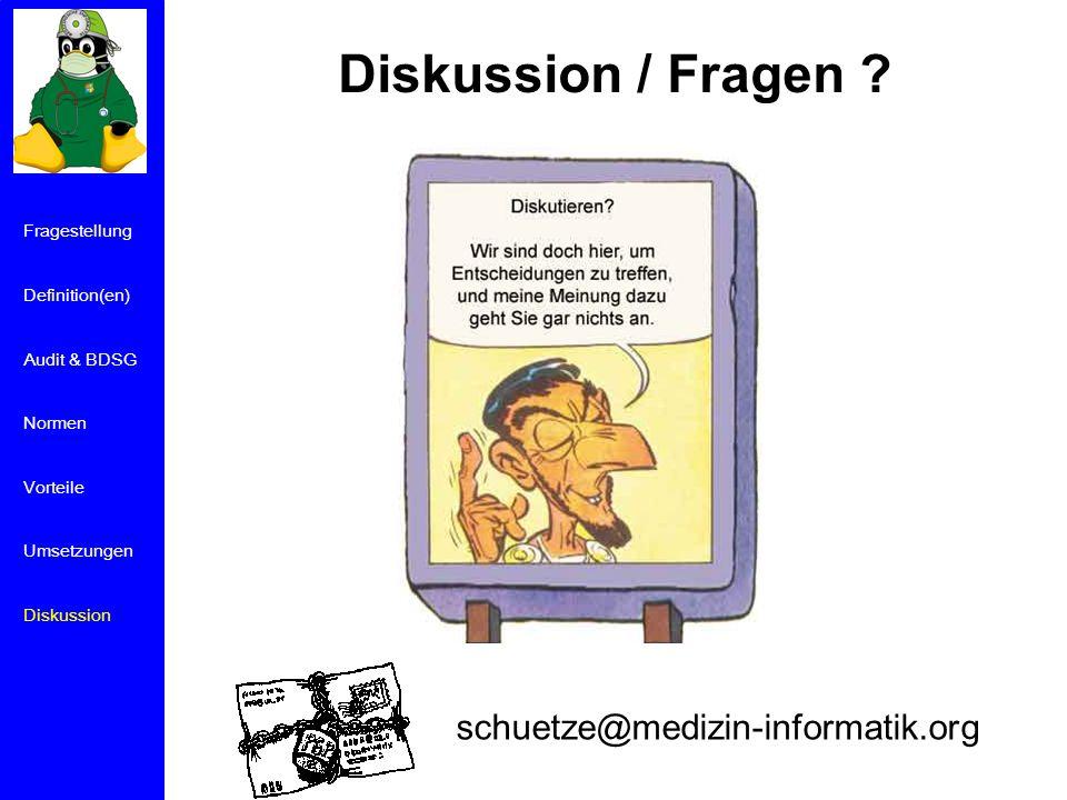 Diskussion / Fragen schuetze@medizin-informatik.org Fragestellung
