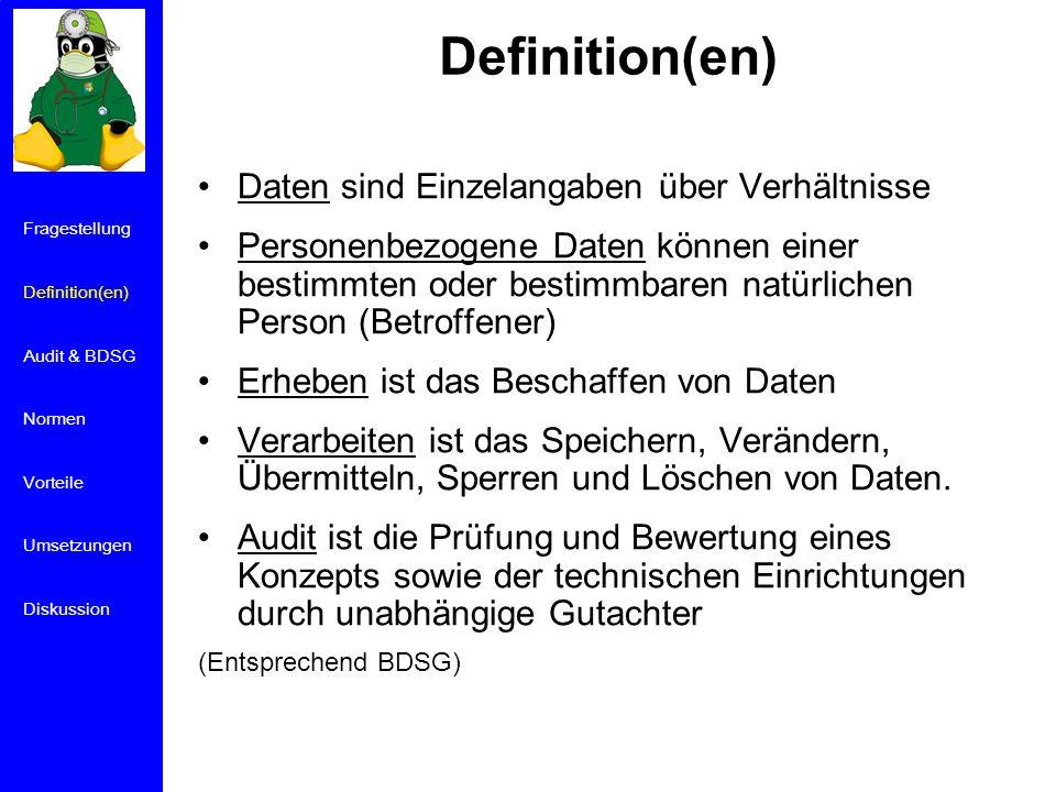 Definition(en) Daten sind Einzelangaben über Verhältnisse