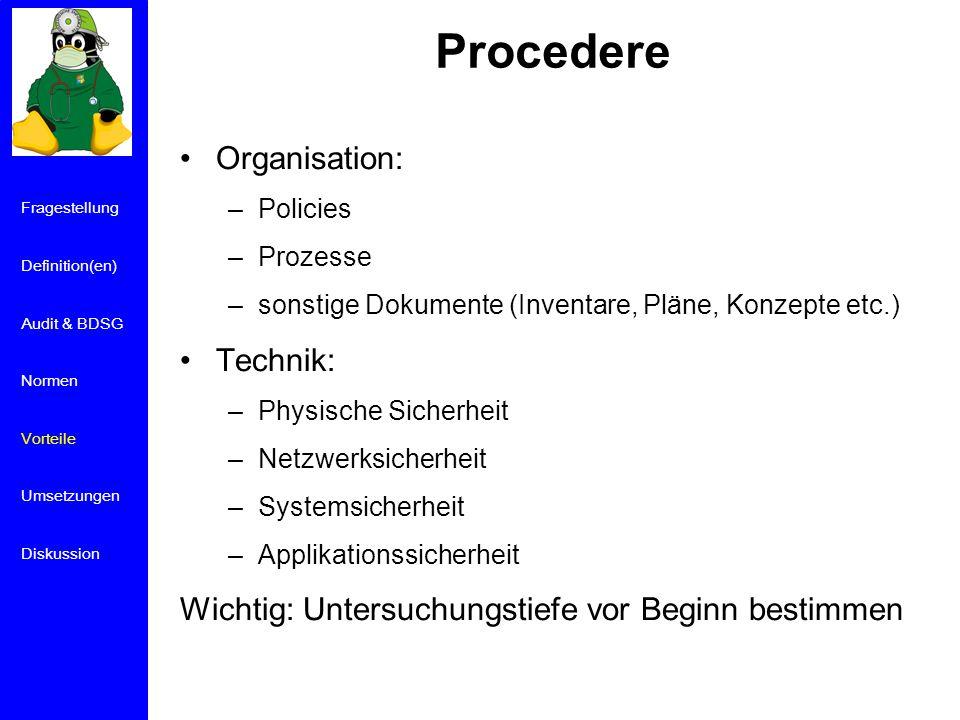 Procedere Organisation: Technik: