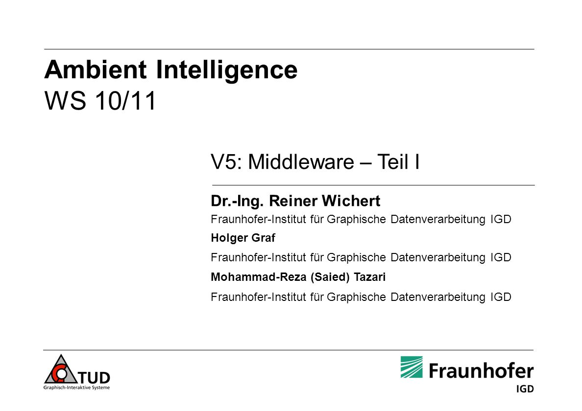 Ambient Intelligence WS 10/11