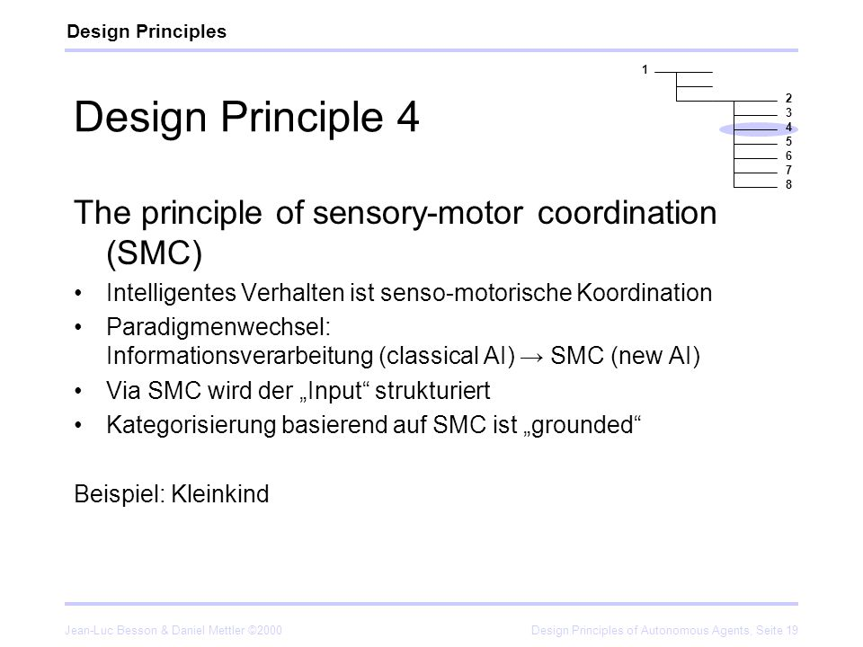 Design Principle 4 The principle of sensory-motor coordination (SMC)
