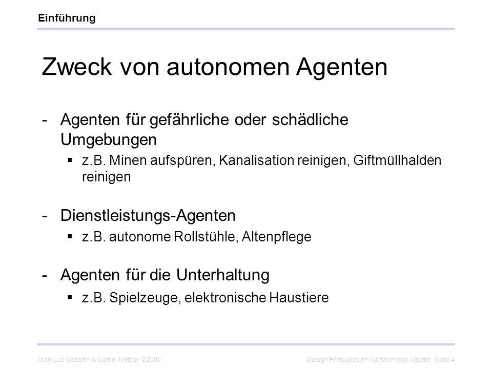 Zweck von autonomen Agenten