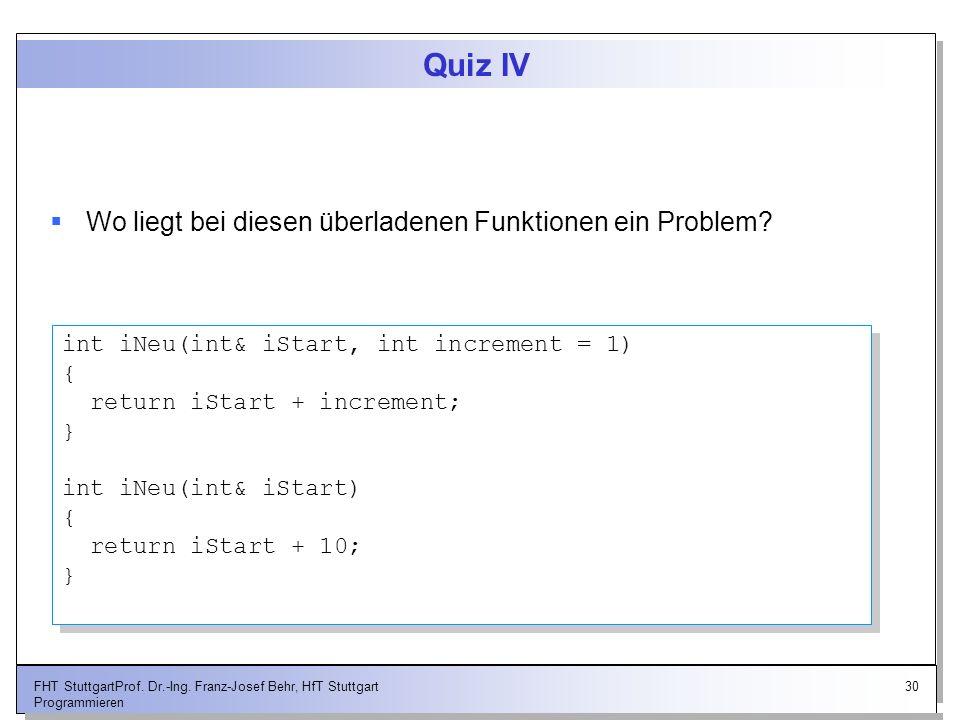 Quiz IV Wo liegt bei diesen überladenen Funktionen ein Problem