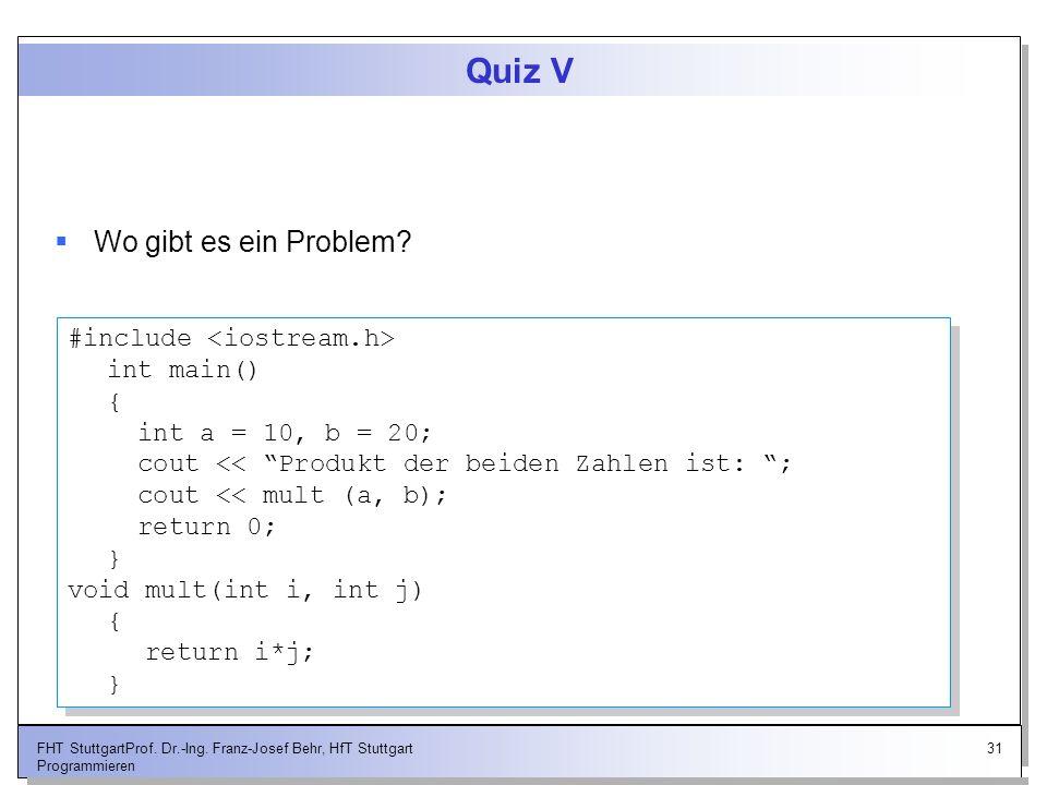Quiz V Wo gibt es ein Problem