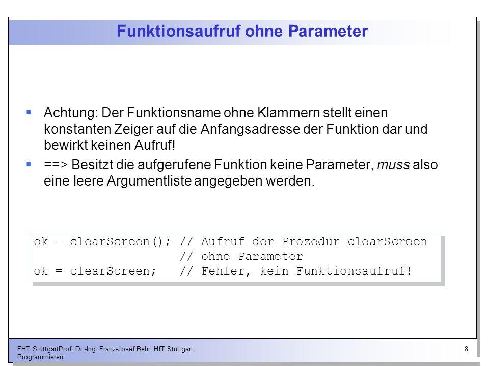 Funktionsaufruf ohne Parameter