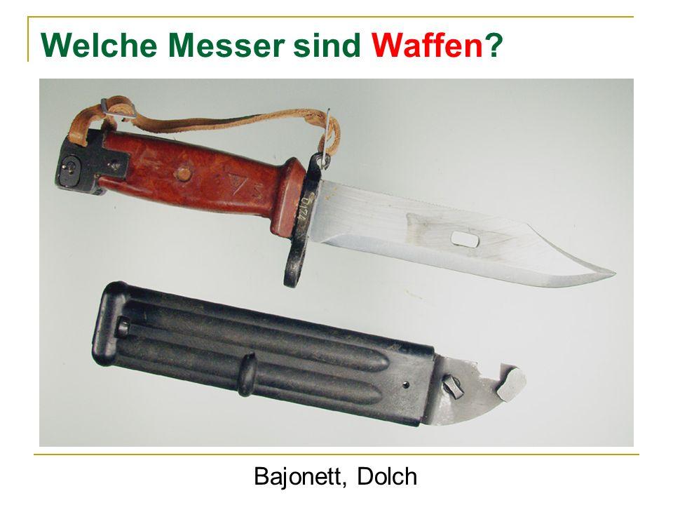 Welche Messer sind Waffen