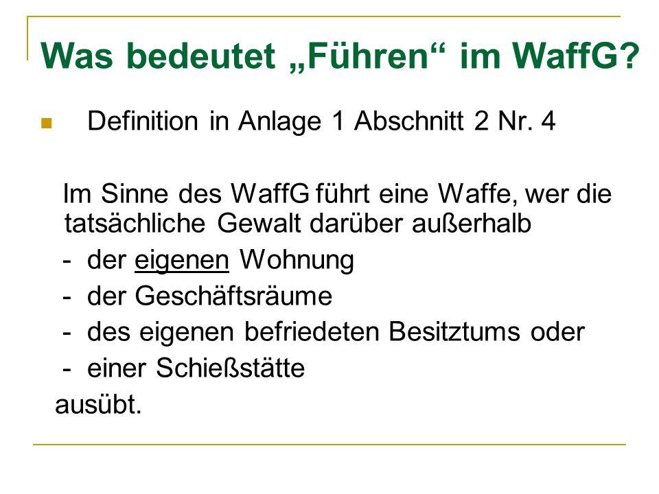 """Was bedeutet """"Führen im WaffG"""