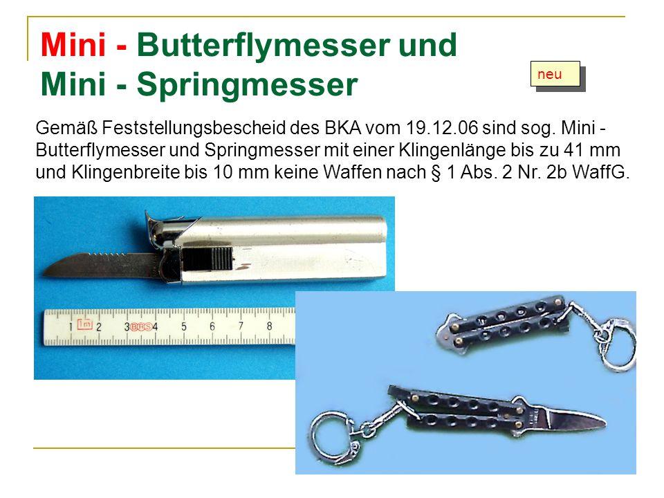 Mini - Butterflymesser und Mini - Springmesser