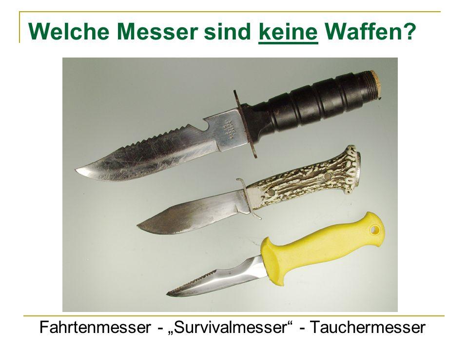 Welche Messer sind keine Waffen